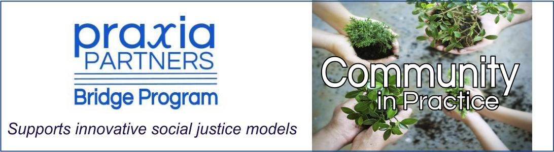Joe Recchie and Praxia Partners supports innovative social justice models